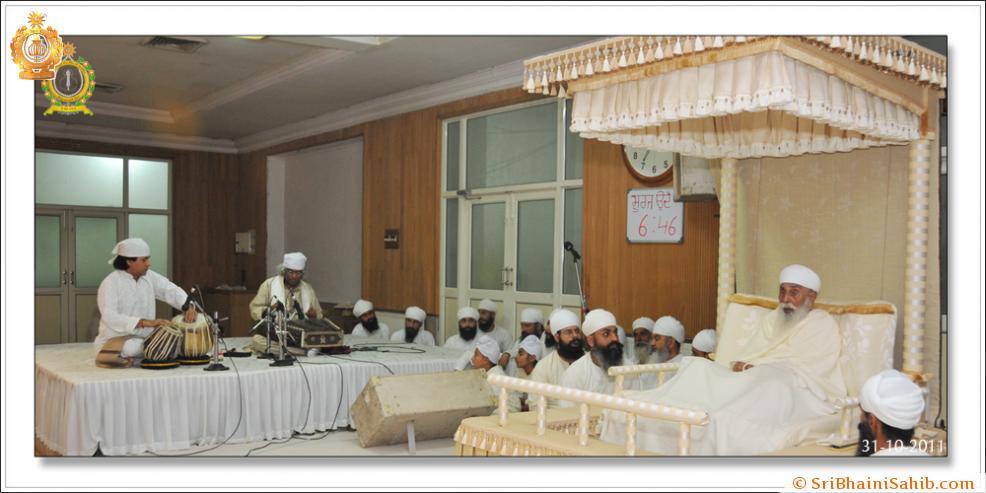 Sri Satguru Ji ( 31-10- 2011)